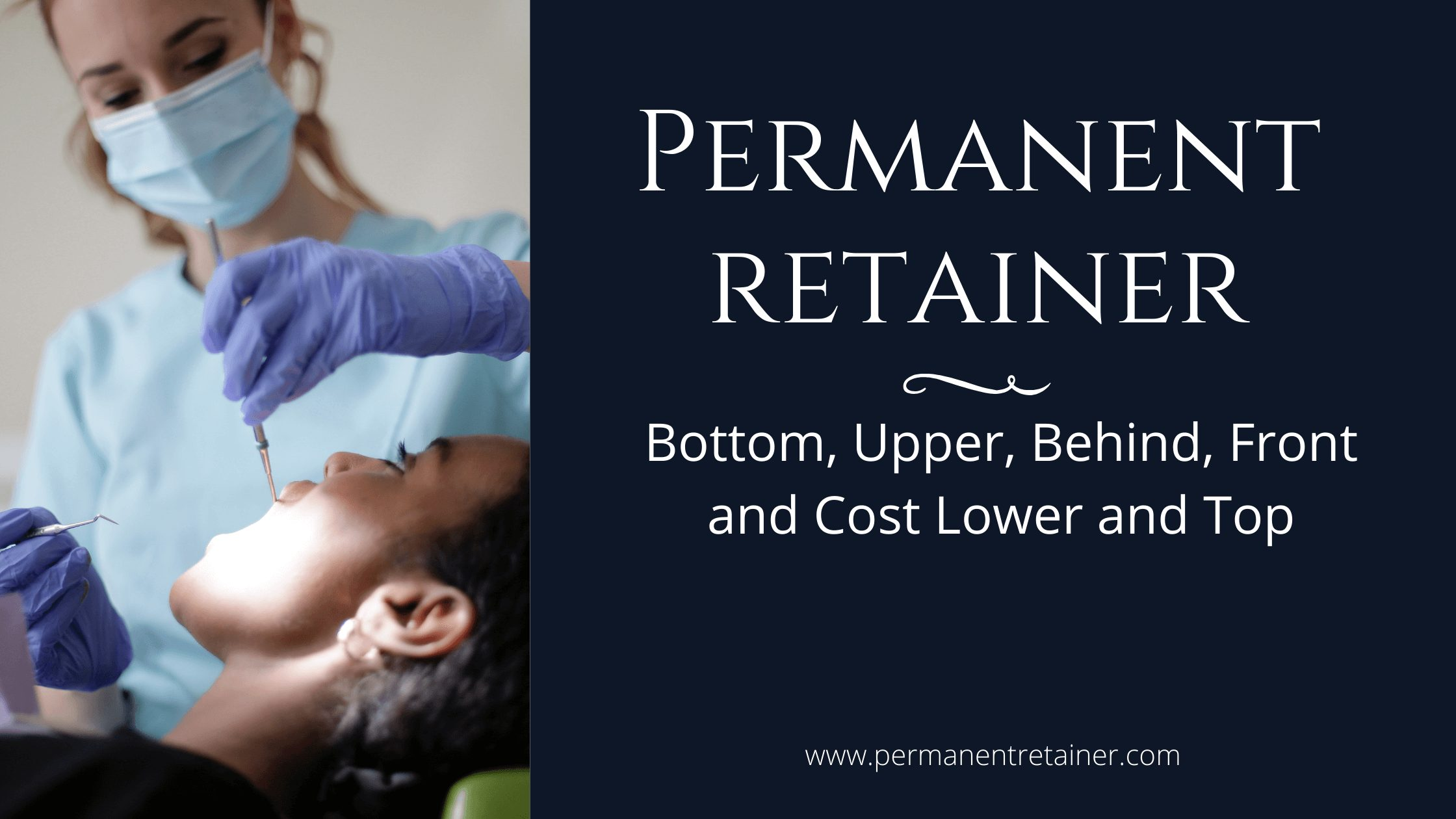 Permanent bottom Retainer